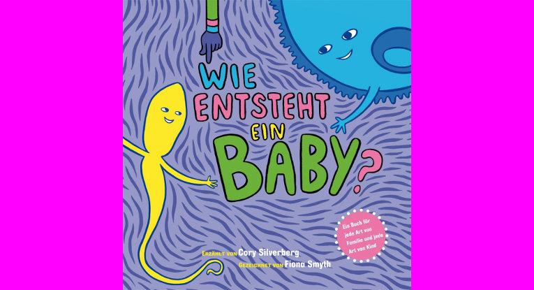 Buchtip: Wie entsteht ein Baby