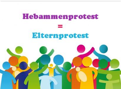 Hebammenprotest = Elternprotest