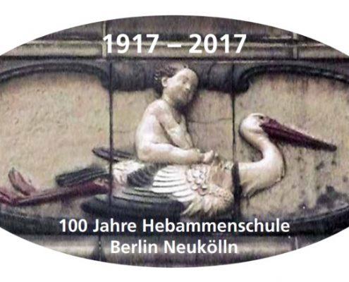 100 Jahre Hebammenschule Berlin-Neukölln