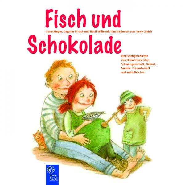 Fisch und Schokolade - Ein Aufklärungsbuch für Kids ab 6