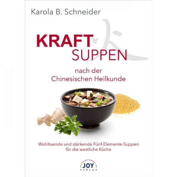 Buch: Kraftsuppen nach der Chinesischen Heilkunde